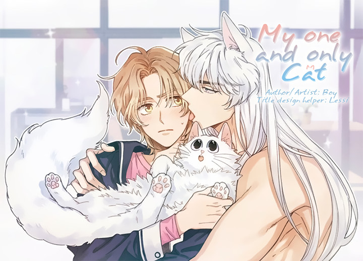 [Camellia] My One And Only Cat